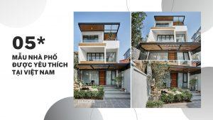 05 Mẫu Nhà Phố Được Nhà Nhà yêu thích tại Việt Nam