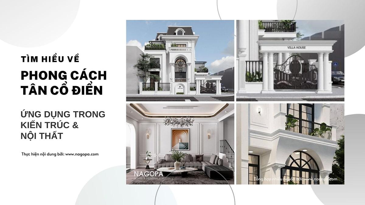 tìm hiểu về phong cách tân cổ điển ứng dụng trong kiến trúc và nội thất